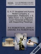 S. H. P. Vevelstad And Aurora Nickel Company, A Corporation, Petitioners, V. E. Miles Flynn. U.S. Supreme Court Transcript Of Record With Supporting P