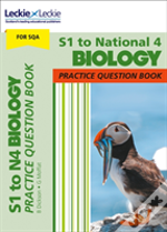 S1 To National 4 Biology Practice Question Book