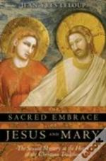 SACRED EMBRACE OF JESUS AND MARY
