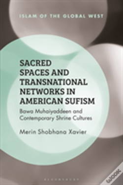 Wook.pt - Sacred Spaces And Transnational Networks In American Sufism
