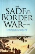 Sadf In The Border War 1966-1989