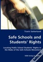 Safe Schools And Students' Rights - Locating Public School Students' Rights In The Wake Of The Safe Schools Movement