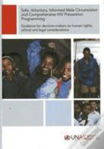 Safe Voluntary Informed Male Circumcision And Comprehensive Hiv Prevention Programming