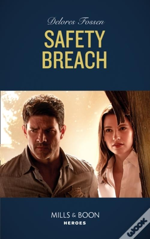 Safety Breach (Mills & Boon Heroes) (Longview Ridge Ranch, Book 1) Baixar Do PDF