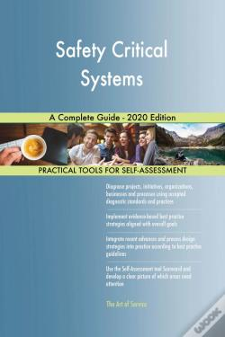 Wook.pt - Safety Critical Systems A Complete Guide - 2020 Edition
