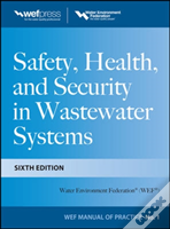 Safety Health And Security In Wastewater Systems, Mop 1