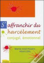 S'Affranchir Du Harcelement Conjugal, Emotionnel