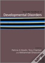 Sage Handbook Of Developmental Disorders