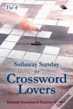 Sailaway Sunday For Crossword Lovers Vol 4