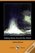Sailing Alone Around The World (Dodo Press)