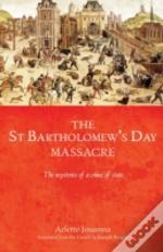 Saint Bartholomews Day Massacre
