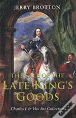 Sale Of The Late King'S Goods
