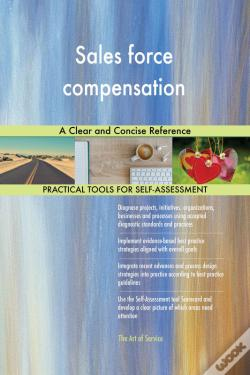 Wook.pt - Sales Force Compensation A Clear And Concise Reference