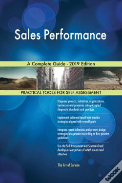Wook.pt - Sales Performance A Complete Guide - 2019 Edition