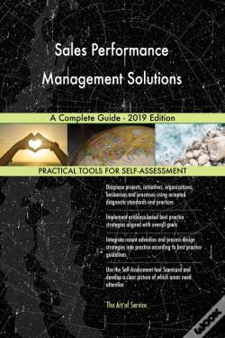 Wook.pt - Sales Performance Management Solutions A Complete Guide - 2019 Edition