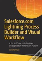 Salesforce.Com Process Builder And Visual Workflow