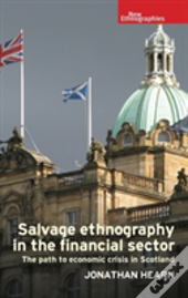 Salvage Ethnography Financial Sector