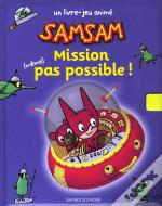 Sam-Sam ; Mission (Meme) Pas Possible