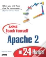 Sams Teach Yourself Apache In 24 Hours