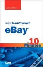 Sams Teach Yourself Ebay In 10 Minutes