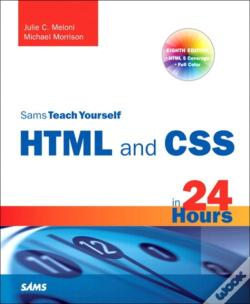 Wook.pt - Sams Teach Yourself Html And Css In 24 Hours (Includes New Html 5 Coverage)