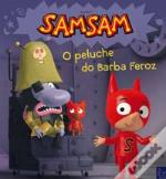SamSam - O Peluche do Barba Feroz