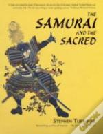 Samurai And The Sacred