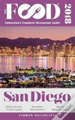 San Diego - 2018 - The Food Enthusiast'S Complete Restaurant Guide