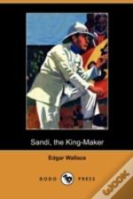 Sandi, The King-Maker (Dodo Press)