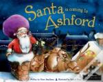Santa Is Coming To Ashford