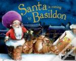 Santa Is Coming To Basildon