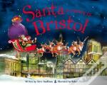 Santa Is Coming To Bristol