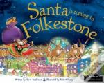 Santa Is Coming To Folkestone