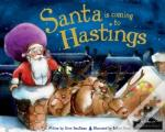 Santa Is Coming To Hastings