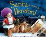 Santa Is Coming To Hereford