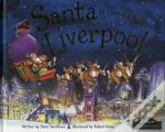 Santa Is Coming To Liverpool
