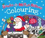 Santa Is Coming To Milton Keynes Colouring Book