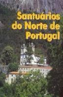 Santuários do Norte de Portugal