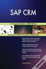 Sap Crm A Complete Guide - 2020 Edition