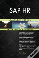 Sap Hr A Complete Guide - 2020 Edition