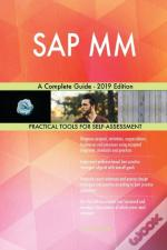 Sap Mm A Complete Guide - 2019 Edition