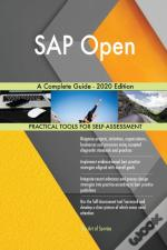 Sap Open A Complete Guide - 2020 Edition