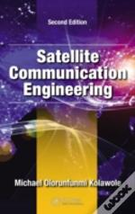 Satellite Communication Engineering, Second Edition