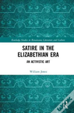 Satire In The Age Of Elizabeth 1