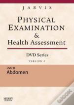 Saunders Physical Examination And Health Assessment Dvd Series: Dvd 8: Abdomen