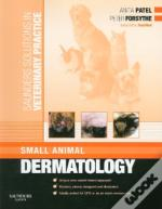 Saunders Solutions In Veterinary Practice: Small Animal Dermatology E-Book