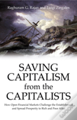Saving Capitalism From The Capitalists