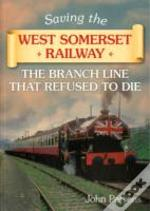 Saving The West Somerset Railway
