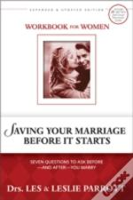 Saving Your Marriage Before It Startsworkbook For Women