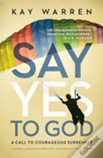 Say Yes To God
